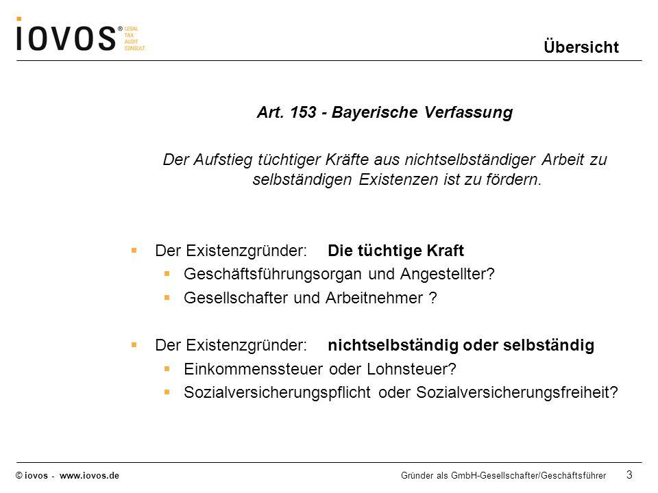 © iovos - www.iovos.deGründer als GmbH-Gesellschafter/Geschäftsführer 3 Übersicht Art. 153 - Bayerische Verfassung Der Aufstieg tüchtiger Kräfte aus n