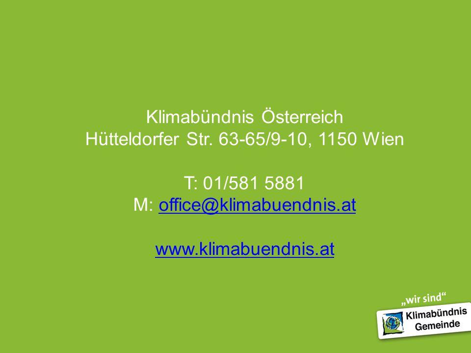 Klimabündnis Österreich Hütteldorfer Str. 63-65/9-10, 1150 Wien T: 01/581 5881 M: office@klimabuendnis.atoffice@klimabuendnis.at www.klimabuendnis.at