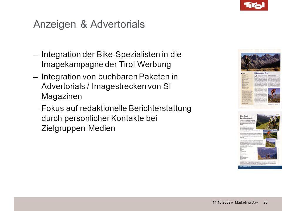 14.10.2008 // Marketing Day 20 Anzeigen & Advertorials –Integration der Bike-Spezialisten in die Imagekampagne der Tirol Werbung –Integration von buch