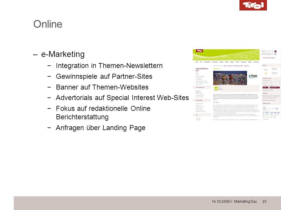 14.10.2008 // Marketing Day 23 Online –e-Marketing Integration in Themen-Newslettern Gewinnspiele auf Partner-Sites Banner auf Themen-Websites Adverto