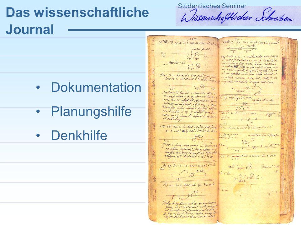 Dokumentation Planungshilfe Denkhilfe Das wissenschaftliche Journal Studentisches Seminar