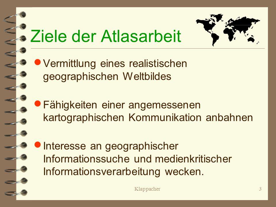 2 Inhaltsfolie Atlasarbeit Ziele der Atlasarbeit Prinzipien der Atlasarbeit 1 Prinzipien der Atlasarbeit 2 Thesen zur Inhaltsanalyse von Schulatlanten