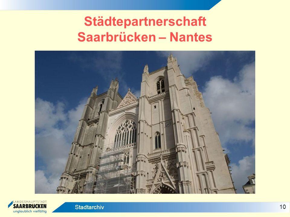 10 Stadtarchiv Städtepartnerschaft Saarbrücken – Nantes