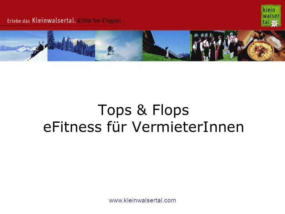 www.kleinwalsertal.com Tops & Flops eFitness für VermieterInnen