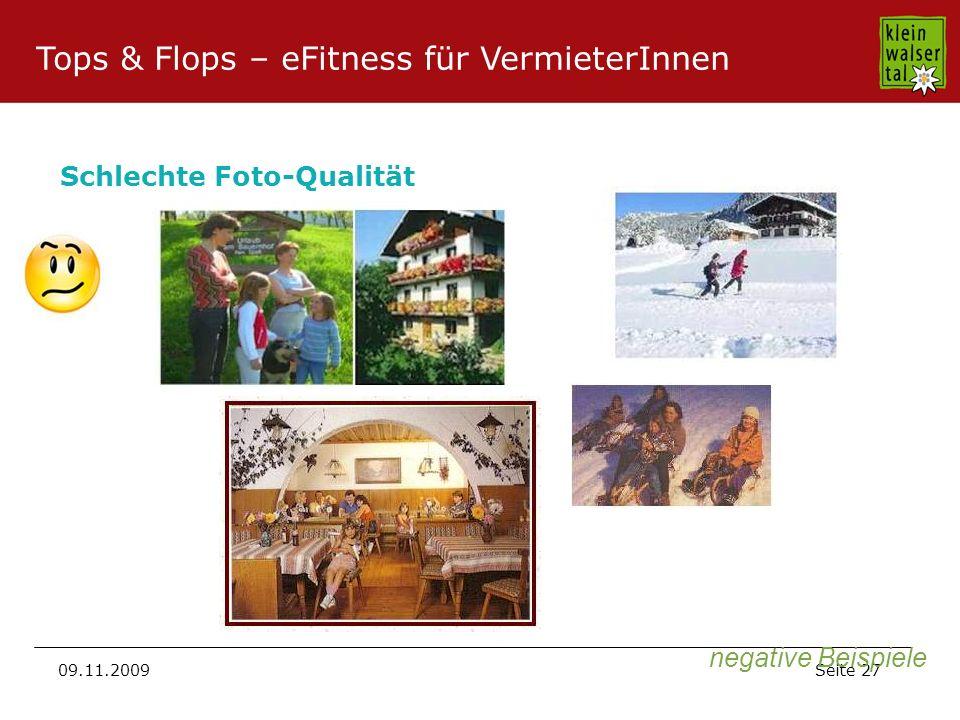 Seite 27 09.11.2009 Schlechte Foto-Qualität negative Beispiele Tops & Flops – eFitness für VermieterInnen