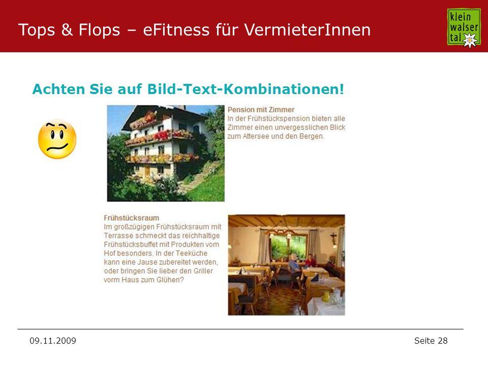 Seite 28 09.11.2009 Achten Sie auf Bild-Text-Kombinationen! Tops & Flops – eFitness für VermieterInnen