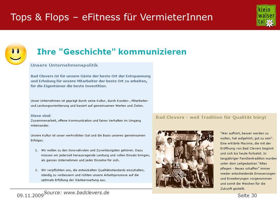 Seite 30 09.11.2009 Ihre Geschichte kommunizieren Source: www.badclevers.de Tops & Flops – eFitness für VermieterInnen
