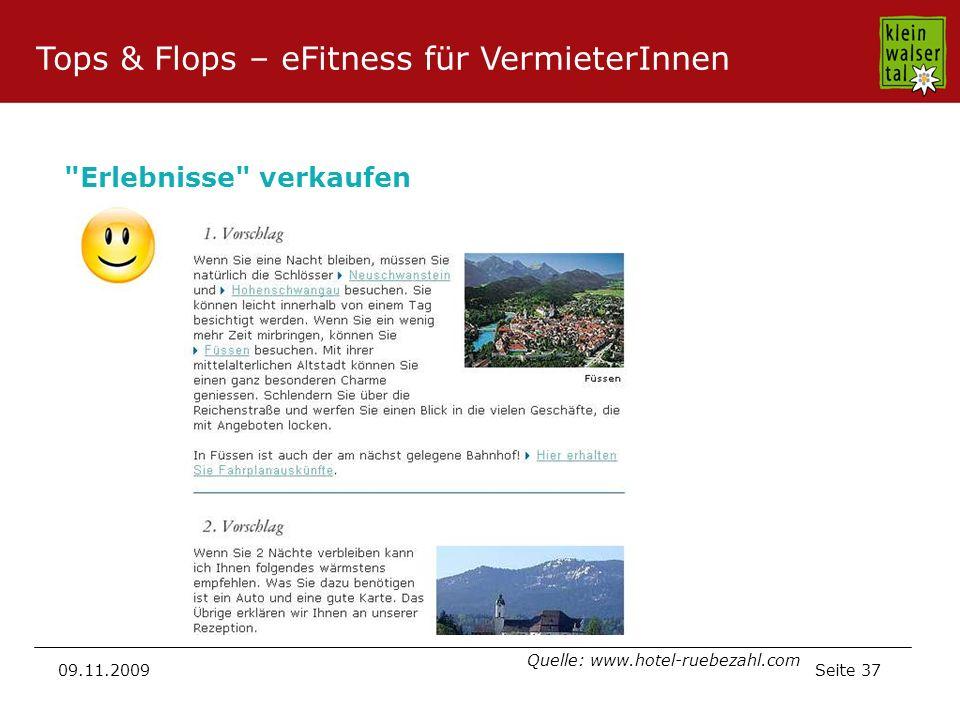 Seite 37 09.11.2009 Erlebnisse verkaufen Quelle: www.hotel-ruebezahl.com Tops & Flops – eFitness für VermieterInnen