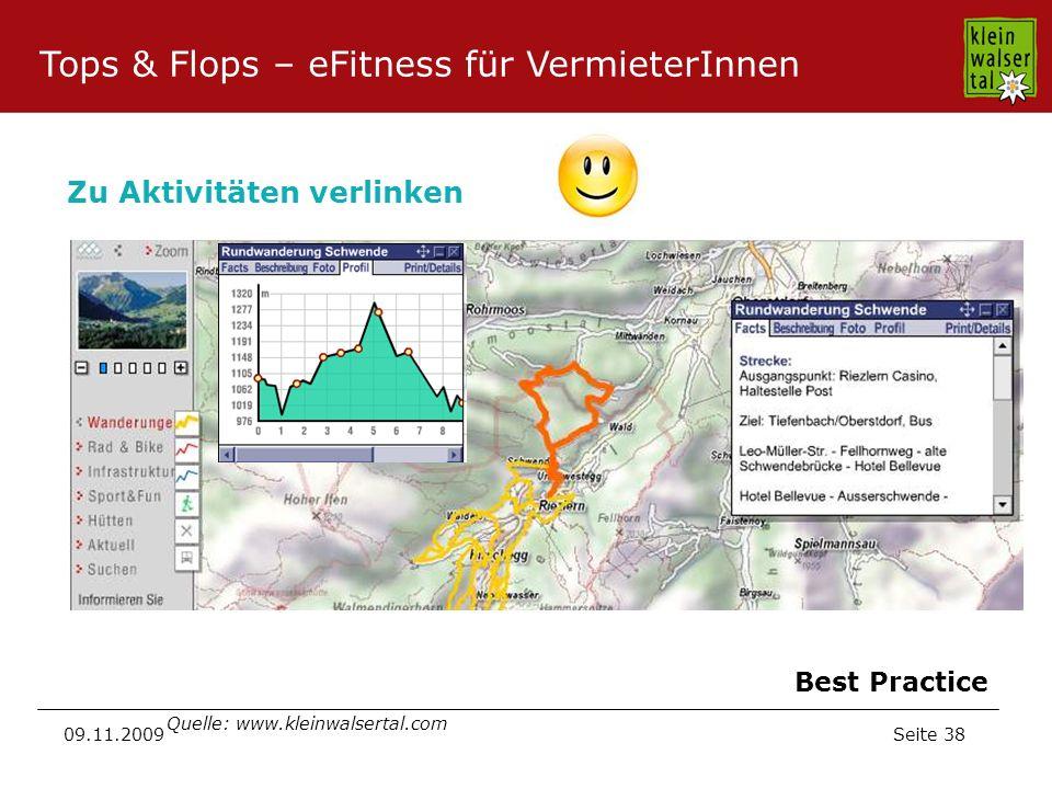 Seite 38 09.11.2009 Zu Aktivitäten verlinken Quelle: www.kleinwalsertal.com Best Practice Tops & Flops – eFitness für VermieterInnen