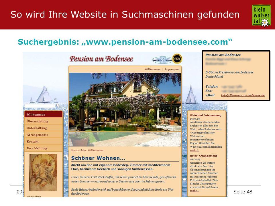Seite 48 09.11.2009 Suchergebnis: www.pension-am-bodensee.com So wird Ihre Website in Suchmaschinen gefunden
