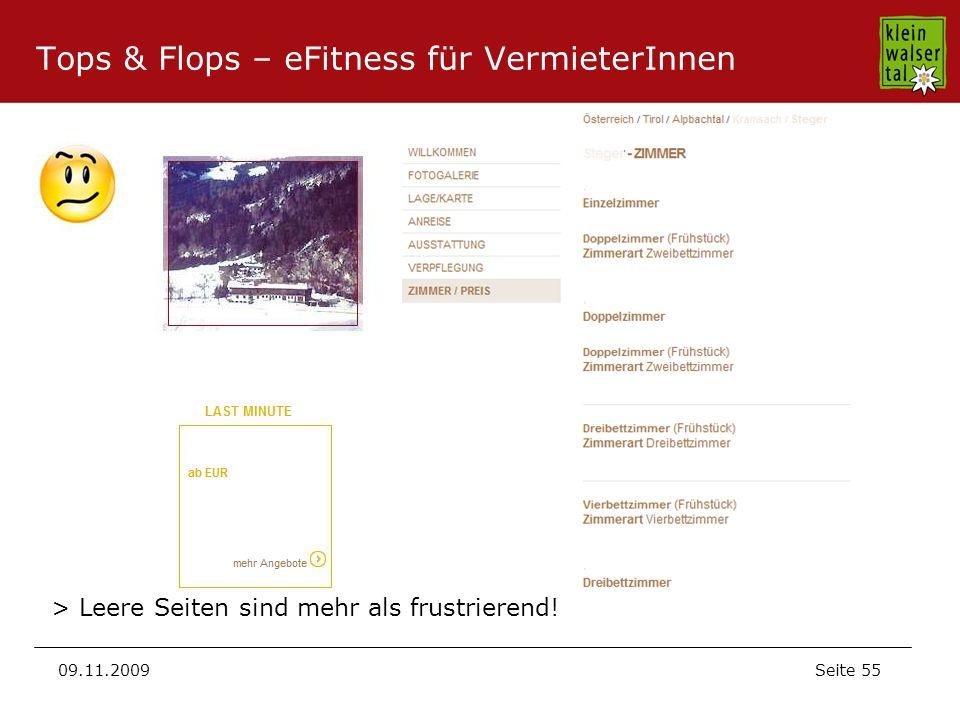 Seite 55 09.11.2009 Tops & Flops – eFitness für VermieterInnen > Leere Seiten sind mehr als frustrierend!