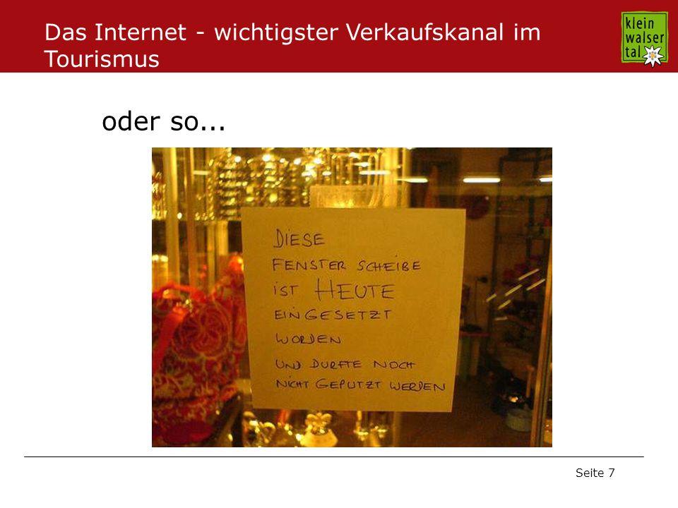 Seite 7 oder so... Das Internet - wichtigster Verkaufskanal im Tourismus