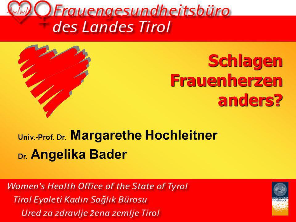 Frauen und Herz-Kreislauf-Erkrankungen 1995/2000 Welche Geschlechtsunterschiede in der Kardiologie sind in Tirol aufzeigbar.