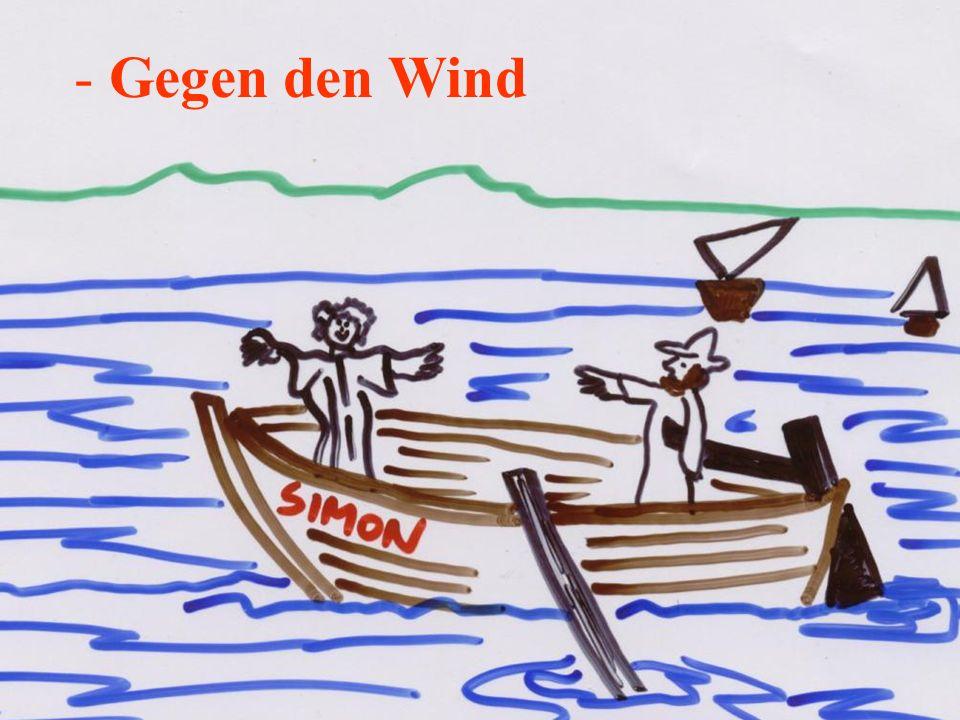 - Gegen den Wind