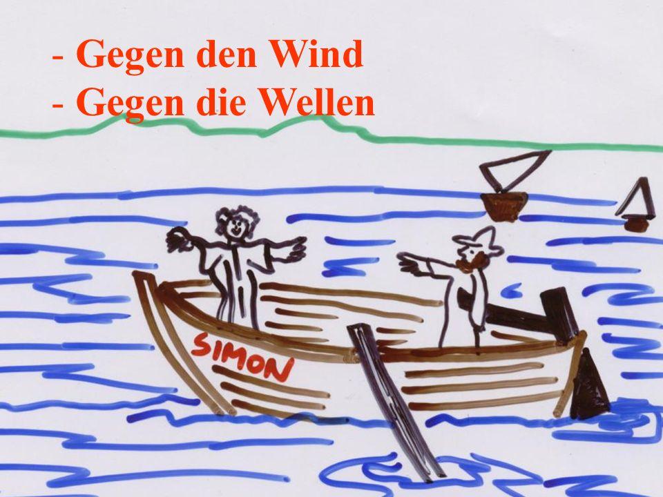 - Gegen die Wellen