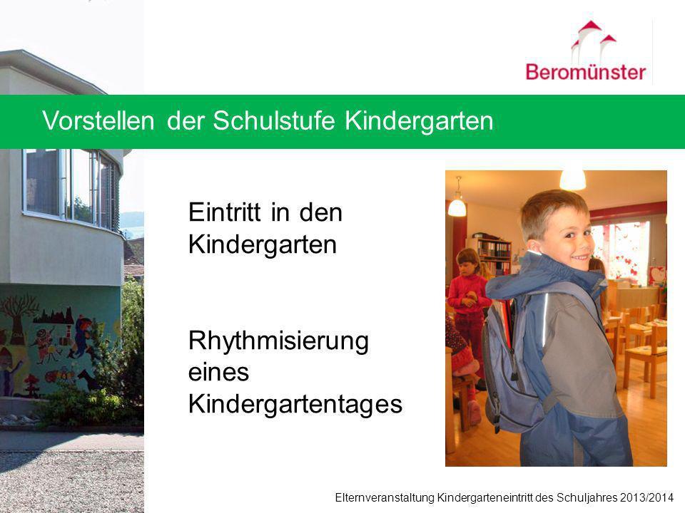 Vorstellen der Schulstufe Kindergarten Eintritt in den Kindergarten Rhythmisierung eines Kindergartentages Elternveranstaltung Kindergarteneintritt de