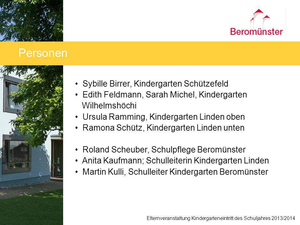 Sybille Birrer, Kindergarten Schützefeld Edith Feldmann, Sarah Michel, Kindergarten Wilhelmshöchi Ursula Ramming, Kindergarten Linden oben Ramona Schü