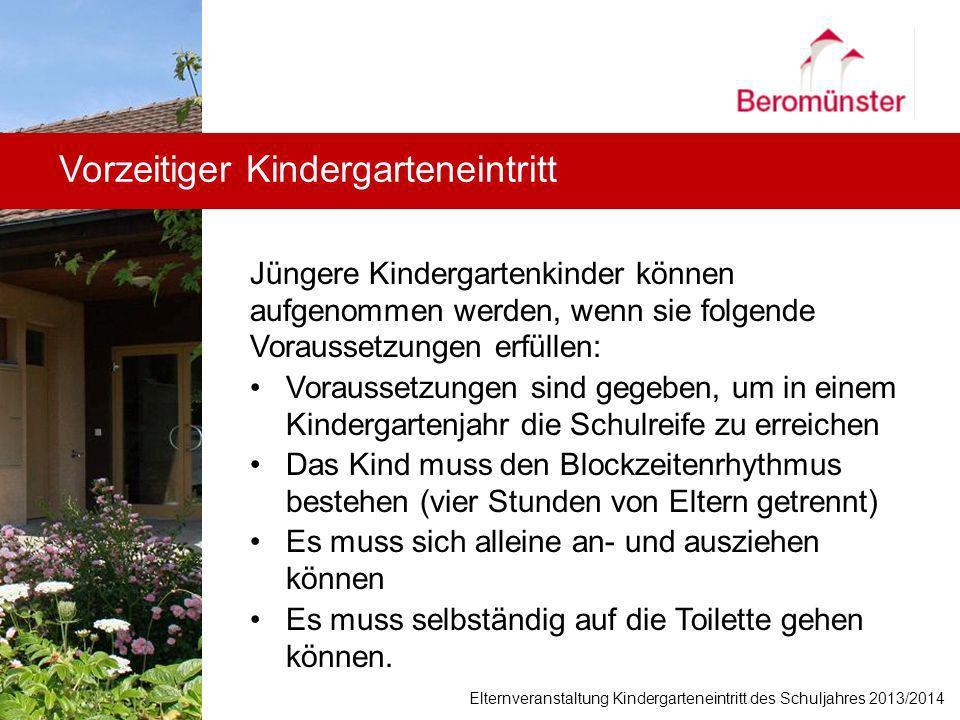 Vorzeitiger Kindergarteneintritt Jüngere Kindergartenkinder können aufgenommen werden, wenn sie folgende Voraussetzungen erfüllen: Voraussetzungen sin
