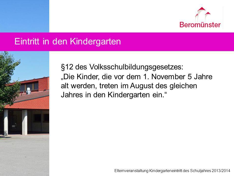 §12 des Volksschulbildungsgesetzes: Die Kinder, die vor dem 1. November 5 Jahre alt werden, treten im August des gleichen Jahres in den Kindergarten e
