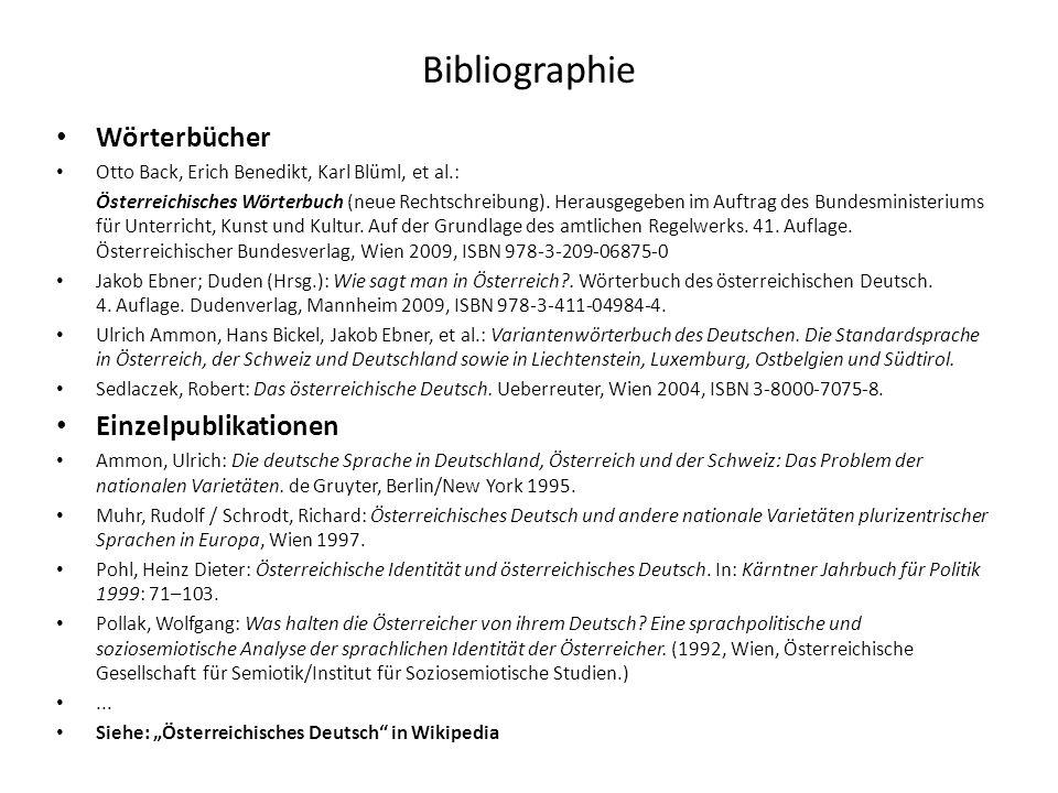 Bibliographie Wörterbücher Otto Back, Erich Benedikt, Karl Blüml, et al.: Österreichisches Wörterbuch (neue Rechtschreibung). Herausgegeben im Auftrag