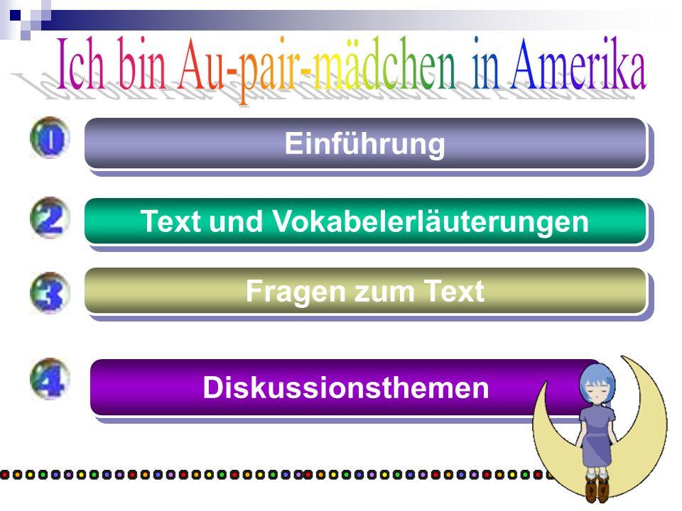 Diskussionsthemen Einführung Text und Vokabelerläuterungen Fragen zum Text