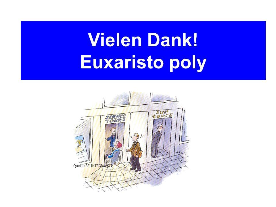 Quelle: RE-INTEGRA, S. 2 Vielen Dank! Euxaristo poly