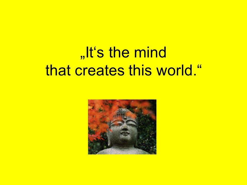 © Dr. Kai Romhardt www.romhardt.com www.achtsame-wirtschaft.de Its the mind that creates this world.