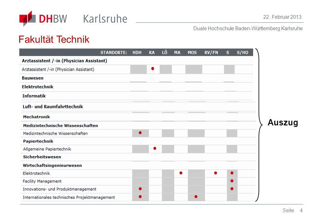 Duale Hochschule Baden-Württemberg Karlsruhe 22. Februar 2013 4Seite Auszug Fakultät Technik