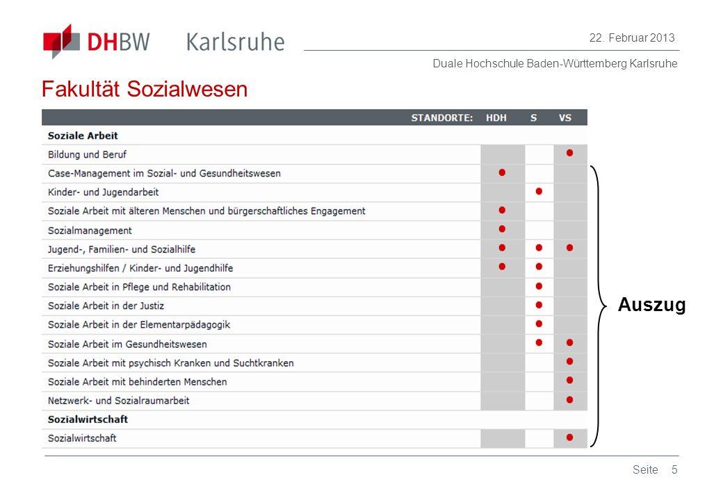 Duale Hochschule Baden-Württemberg Karlsruhe 22. Februar 2013 5Seite Auszug Fakultät Sozialwesen