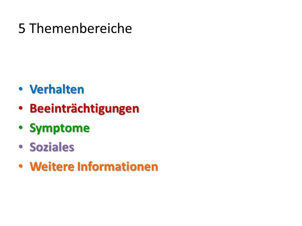 Die Skalen und Items im HoNOSCA: 1.Probleme mit störendem, asozialem oder aggressivem Verhalten 2.