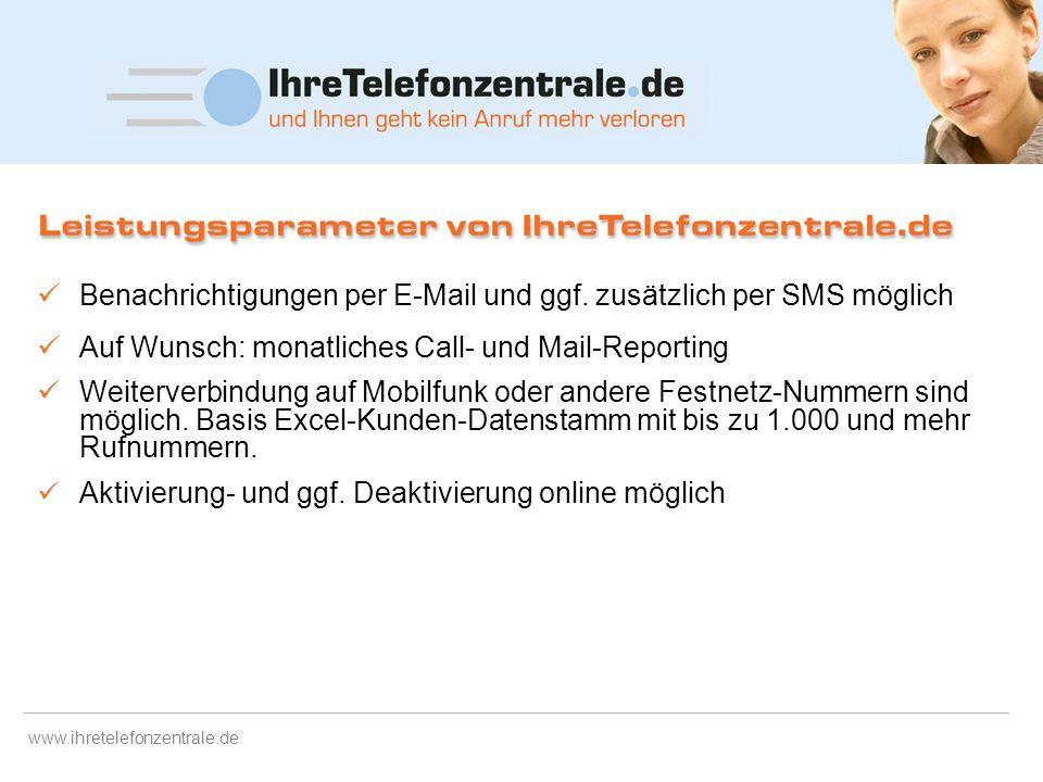 www.ihretelefonzentrale.de Eine große Anzahl langjähriger, gut ausgebildeter Mitarbeiter für ein hohes Kundenaufkommen Service-Zeit von 6.30Uhr bis 20