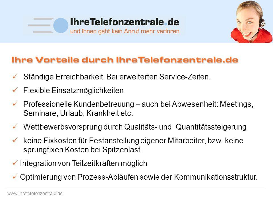 www.ihretelefonzentrale.de Innovative Unternehmen mit einer Offenheit für neue Dienstleistungen und dem Fokus auf Service und Service-Verbesserung Unt