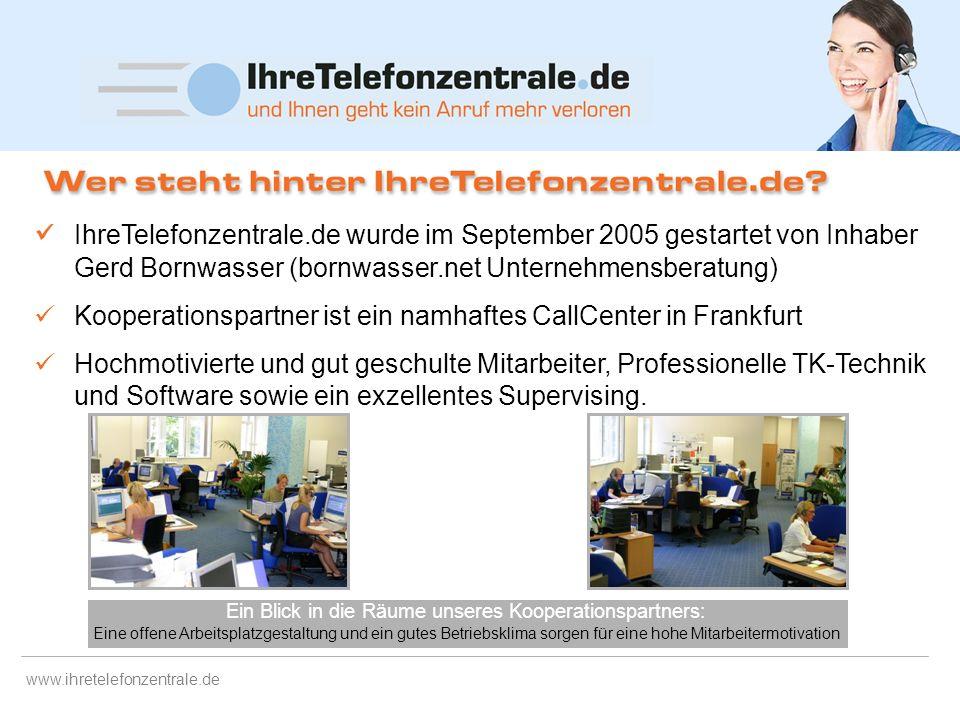 www.ihretelefonzentrale.de IhreTelefonzentrale.de ist ein professioneller Dienstleister, der mittels eines kompetenten CallCenters bei Bedarf Ihre Anr