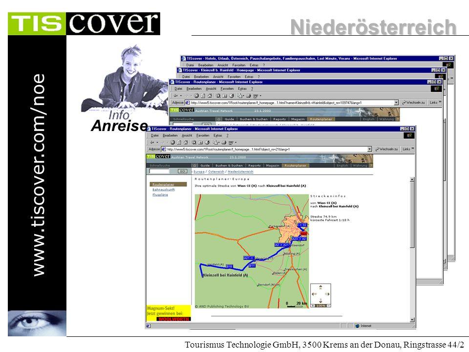 Niederösterreich www.tiscover.com/noe Tourismus Technologie GmbH, 3500 Krems an der Donau, Ringstrasse 44/2 Eingabe