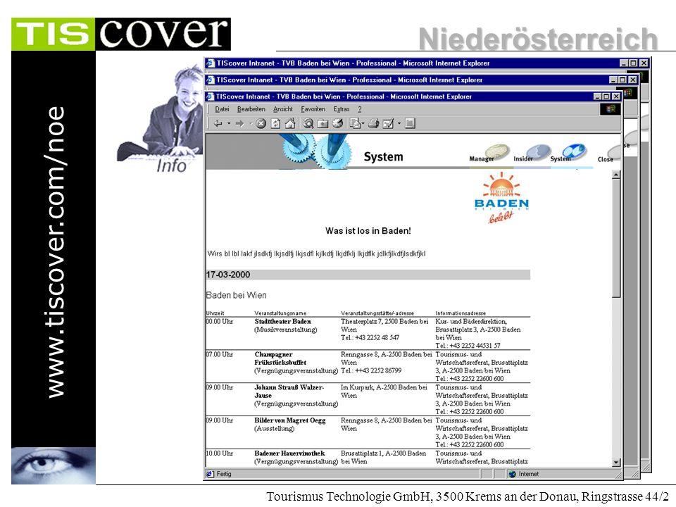 Niederösterreich www.tiscover.com/noe Tourismus Technologie GmbH, 3500 Krems an der Donau, Ringstrasse 44/2 Anreise