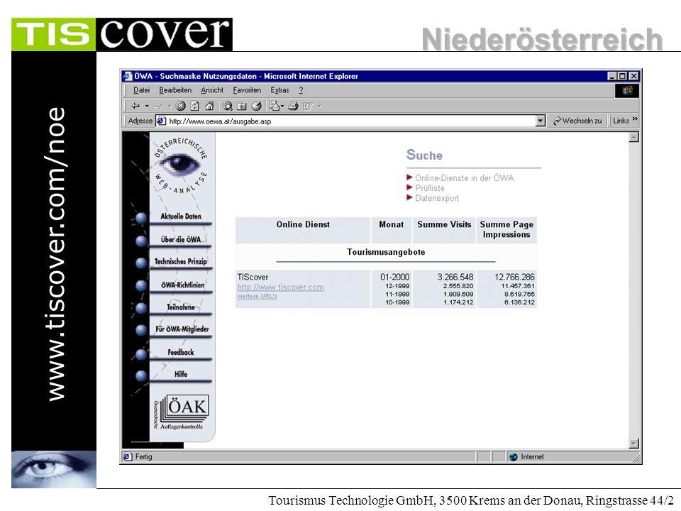 Niederösterreich www.tiscover.com/noe Tourismus Technologie GmbH, 3500 Krems an der Donau, Ringstrasse 44/2 Das Internet ist nicht mehr aufzuhalten. B