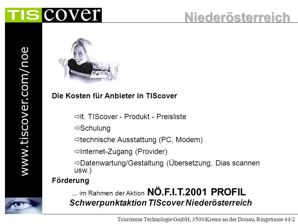 Niederösterreich www.tiscover.com/noe Tourismus Technologie GmbH, 3500 Krems an der Donau, Ringstrasse 44/2 Die Steigerungen sind enorm!