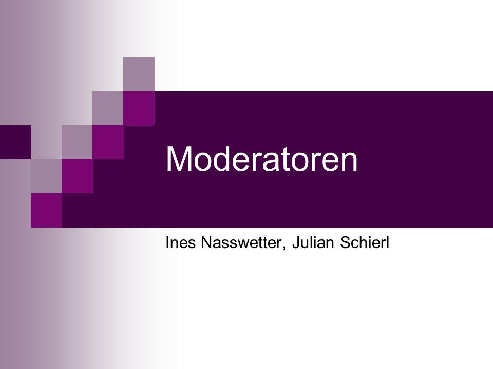 Moderatoren Ines Nasswetter, Julian Schierl