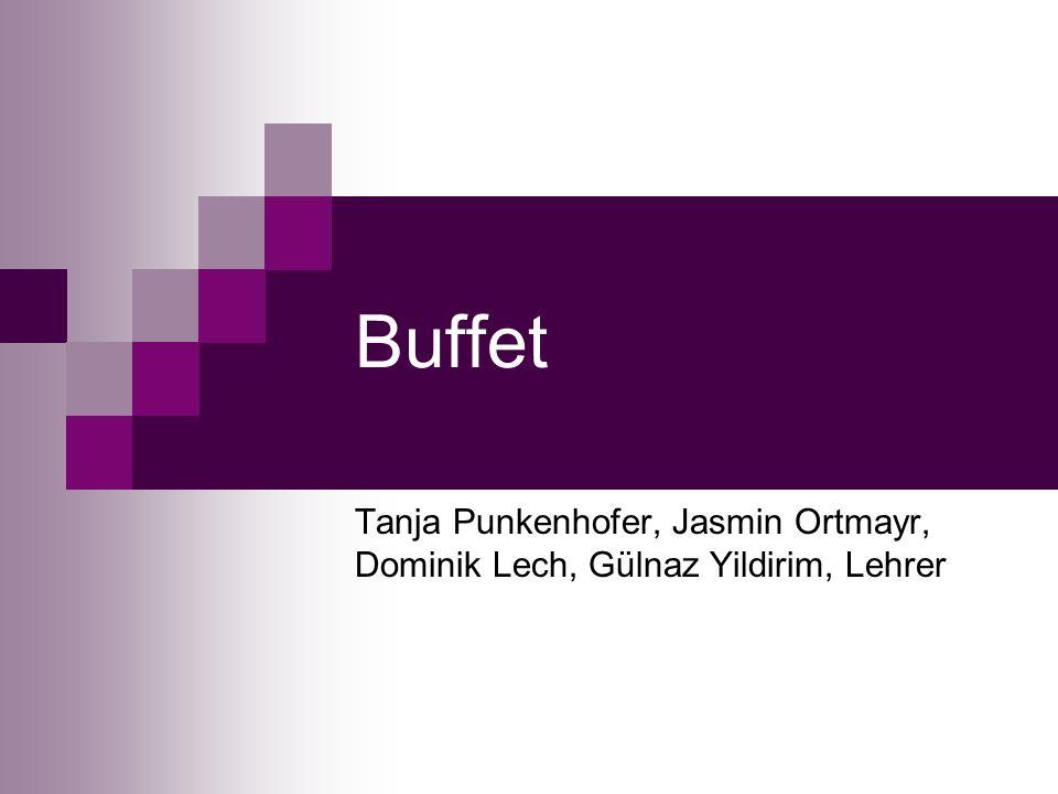 Buffet Tanja Punkenhofer, Jasmin Ortmayr, Dominik Lech, Gülnaz Yildirim, Lehrer