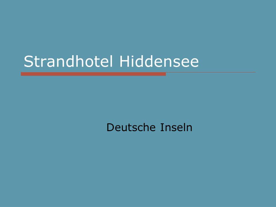 Strandhotel Hiddensee Deutsche Inseln