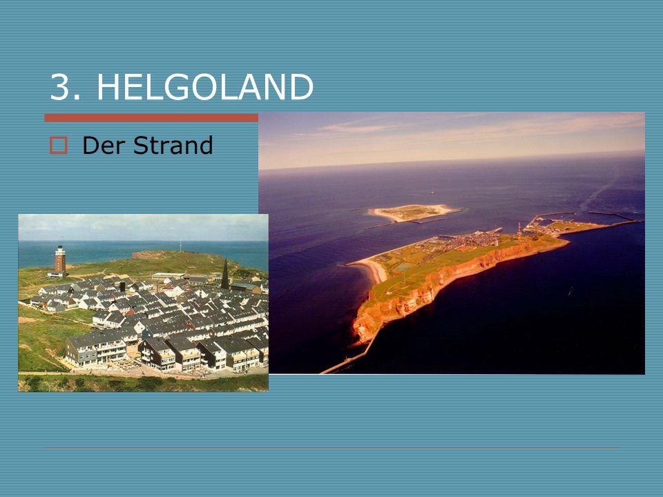 3. HELGOLAND Der Strand