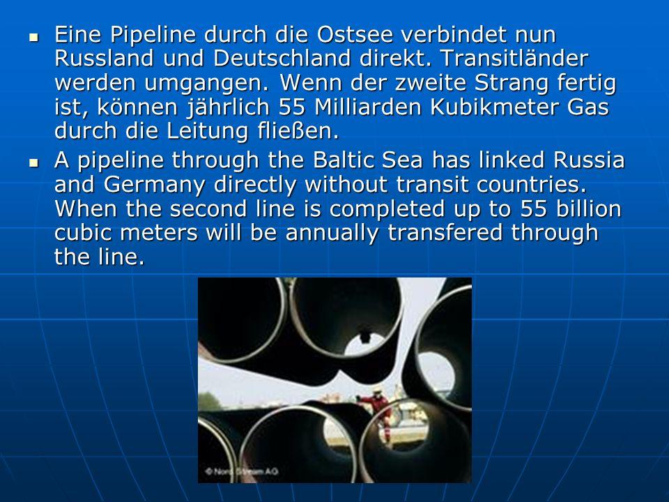 Eine Pipeline durch die Ostsee verbindet nun Russland und Deutschland direkt.