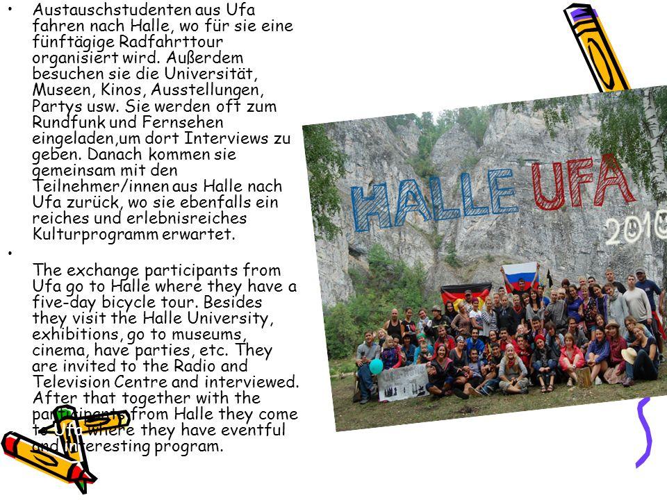 Austauschstudenten aus Ufa fahren nach Halle, wo für sie eine fünftägige Radfahrttour organisiert wird. Außerdem besuchen sie die Universität, Museen,