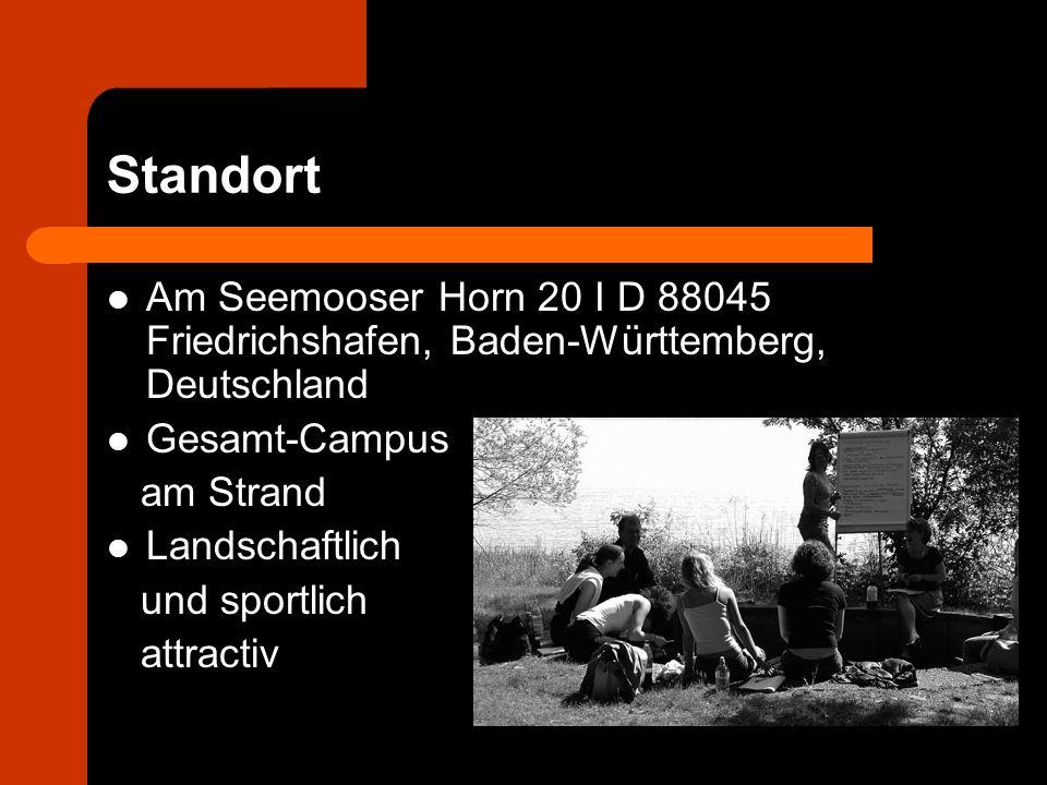 Standort Am Seemooser Horn 20 I D 88045 Friedrichshafen, Baden-Württemberg, Deutschland Gesamt-Campus am Strand Landschaftlich und sportlich attractiv