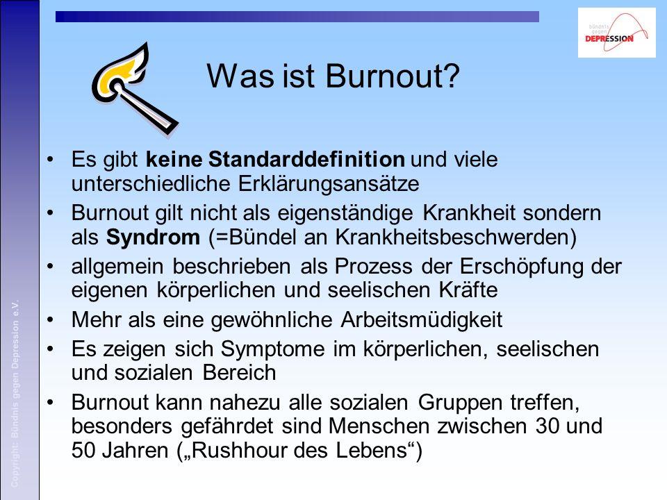 Was ist Burnout? Es gibt keine Standarddefinition und viele unterschiedliche Erklärungsansätze Burnout gilt nicht als eigenständige Krankheit sondern