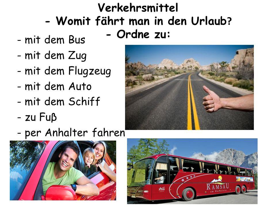 Verkehrsmittel - Womit fährt man in den Urlaub .