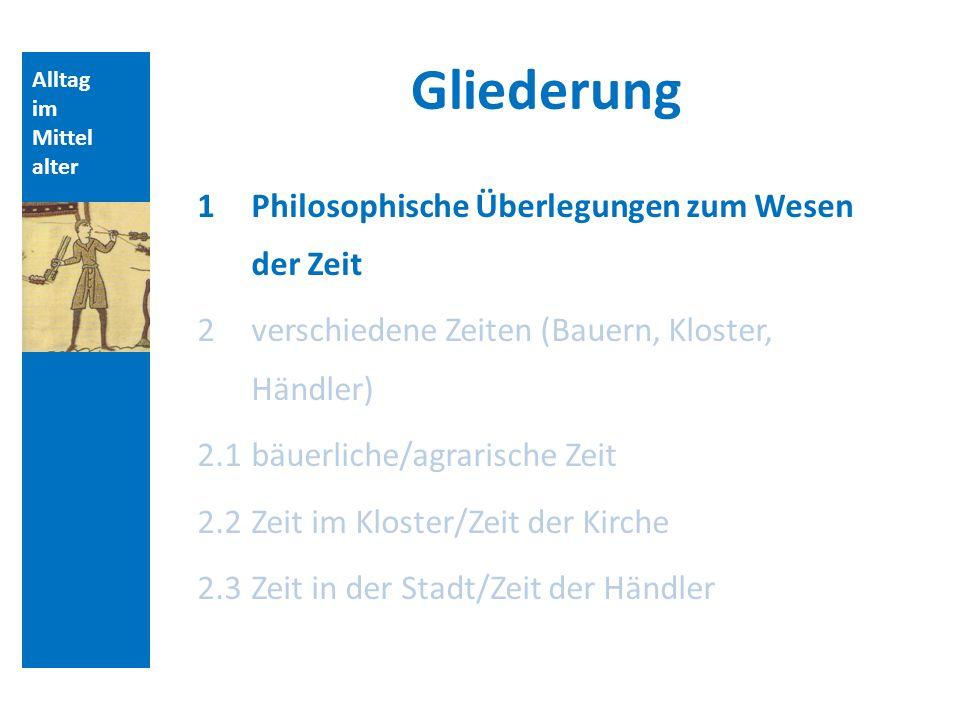 Alltag im Mittel alter Zeit im Kloster/Zeit der Kirche Stundengebete: Prim, Terz, Sext, Non, Vesper, Complet St.