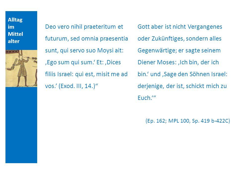 Alltag im Mittel alter Udo Reinhold Jeck Alkuin zeigte: Wenn ich die frühere Silbe (S1) eines Wortes gesagt habe, ist die spätere (S2) Zukunft gewesen.