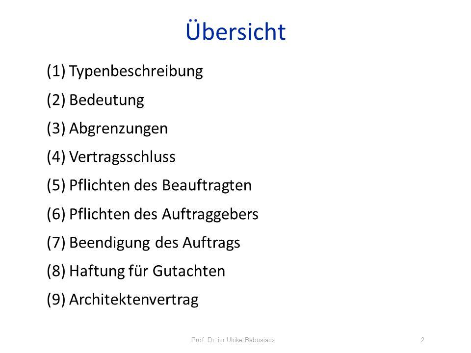 Prof.Dr. iur Ulrike Babusiaux3 1. Typenbeschreibung Art.