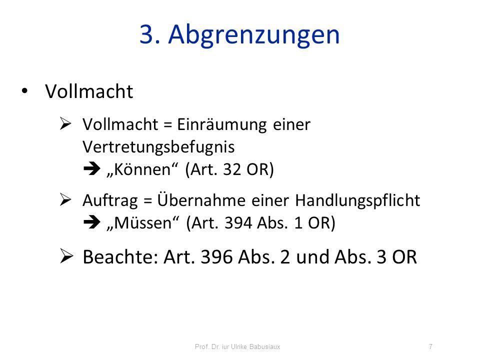 Prof.Dr. iur Ulrike Babusiaux38 7. Beendigung des Auftrags Erlöschen, Art.